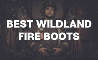 Best Wildland Fire Boots - featured