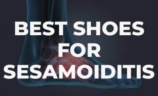 Best Shoes for Sesamoiditis.